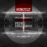 Sub Cult Special Series EP 12: Pedro Delgardo