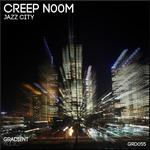 CREEP N00M - Jazz City (Front Cover)