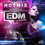 Hotmixradio - EDM Session