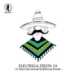 Electrica Fiesta 14 25 Latin Flavoured Techhouse Tracks
