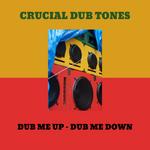 Dub Me Up Dub Me Down