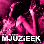 In Love With Mjuzieek Vol 6