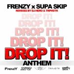 Drop It Anthem (remixes)