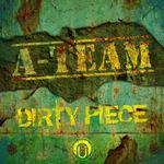 Dirty Piece