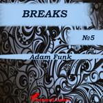 Breaks N 5