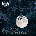 BRODANSE - Sleep Won't Come (Front Cover)