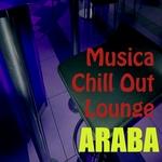 Musica Araba Chill Out Lounge (Notti Arabe)