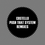 Push That System: Remixes