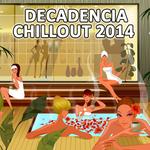 Decandencia Chillout 2014