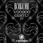 BOXWORK - Voodoo Gently EP (Front Cover)