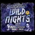Wild Nights 2014 (Mixed By Dyro Dannic Kronic & Krunk)