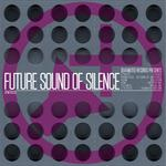 Future Sound Of Silence