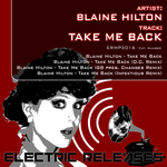 HILTON, Blaine - Take Me Back (remixes) (Front Cover)