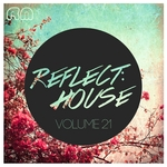Reflect:House Vol 21