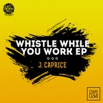 Whistle While You Work EP