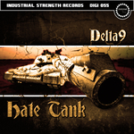 DELTA 9 - Hate Tank (Front Cover)