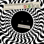 YOUNG WARRIOR - Young Warrior Presents Dub Box (Front Cover)