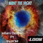 I Want The Night