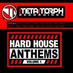 Hard House Anthems: Volume 1