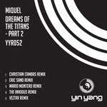 Dreams Of The Titans Pt 2 (remixes)