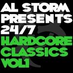 Al Storm Presents: 24 7 Hardcore Classics Volume 1