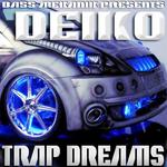 Bass Mekanik presents Deiko: Trap Dreams