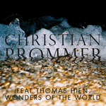 PROMMER, Christian feat THOMAS HIEN - Wonders Of The World (Front Cover)