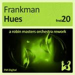 Hues - A Robin Masters Orchestra Rework