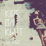 Kids On Khat EP