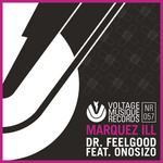MARQUEZ ILL feat ONOSIZO - Dr Feelgood (remixes) (Front Cover)