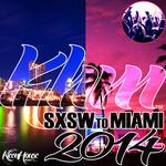 SXSW To Miami