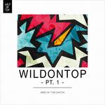 WildOnTop Pt 1 (unmixed tracks)