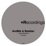 Bad Bassline/Envy