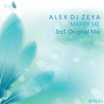 ALEX DJ ZEYA - Marry Me (Front Cover)
