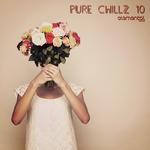 Pure Chillz 10