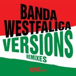BANDA WESTFALICA - Versions: Remixes (Front Cover)