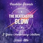Glow: Crashline Records 2 Years Anniversary Anthem