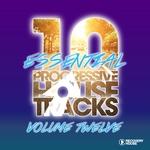 10 Essential Progressive House Tracks Vol 12