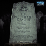 The Better Off Dead