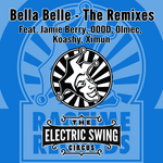 Bella Belle - The Remixes