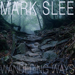 SLEE, Mark - Wandering Ways (Front Cover)