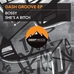 Dash Groove EP
