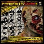 Phrenetikcore II - (5150) Homicide