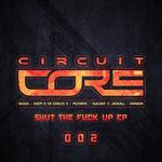 Shut The Fuck Up EP