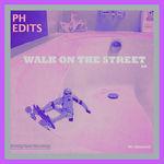 Walk On The Street EP