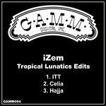Tropical Lunatics Edits