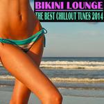 Bikini Lounge - The Best Chillout Tunes 2014