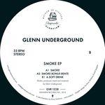 UNDERGROUND, Glenn - Smoke EP (Front Cover)