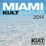 Kult Records Presents Miami 2014 Kult Sampler