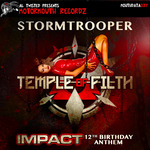 Temple Of Filth: Impact 12th Birthday Anthem